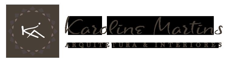 Karoline Martins – Arquitetura e Interiores
